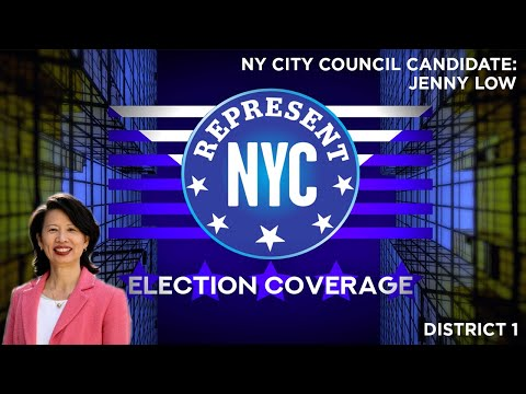 Represent NYC Election Coverage: Jenny Low Candidate Statement