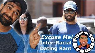 Inter-racial Dating Rant about Childish Gambino aka Donald Glover