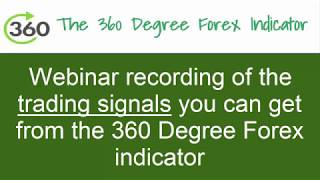 Get this great Forex trading signals from using the 360 degree Forex indicator. 1 Forex market view