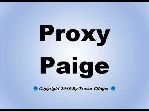 How To Pronounce Proxy Paige