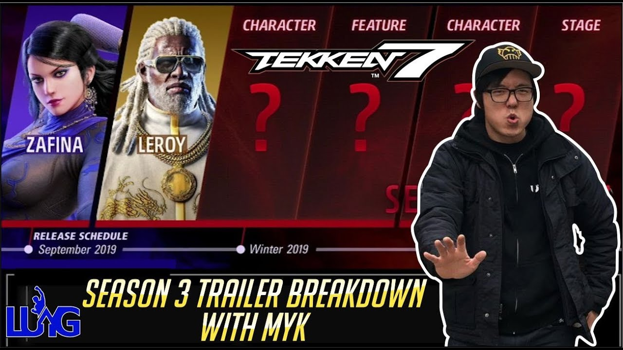 Tekken 7 Season 3 Trailer Analysis Feat Myk Toptier Gg