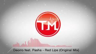 Deorro Feat. Pasha Red Lips Original Mix.mp3