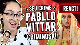 Baixar REACT: Seu Crime Clipe  - Pabllo Vittar     Luma Show