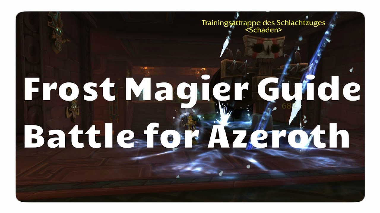 WoW Frost-Magier Guide für Battle for Azeroth