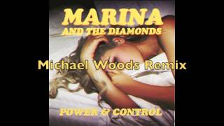 "Marina & The Diamonds - ""Power & Control (Michael Woods Remix)"""