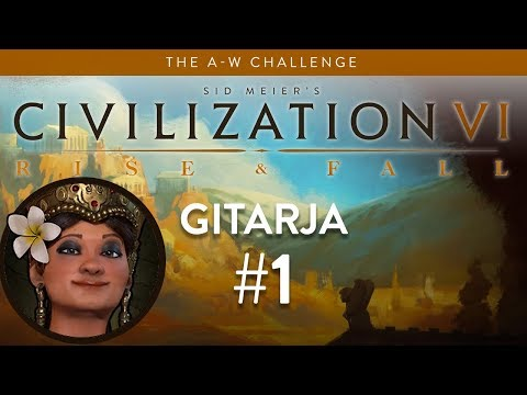 Let's Play Civilization 6: Rise And Fall - Deity - Gitarja Part 1