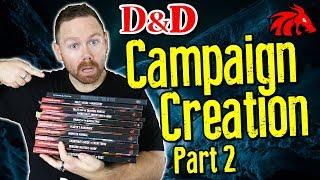 D&D Campaign Creation, Part 2   Let's Create a Campaign Together!