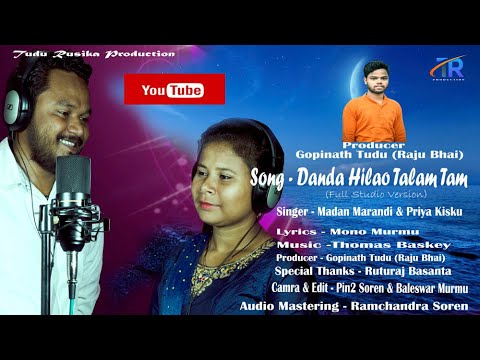 Santali Video Song - Danda Hilao Talam Tam