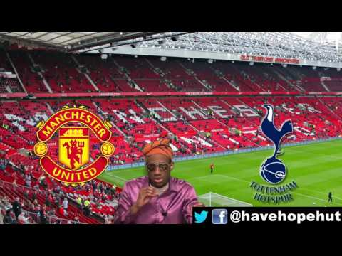 Manchester United vs  Tottenham Hotspurs Pre Match Analysis Preview