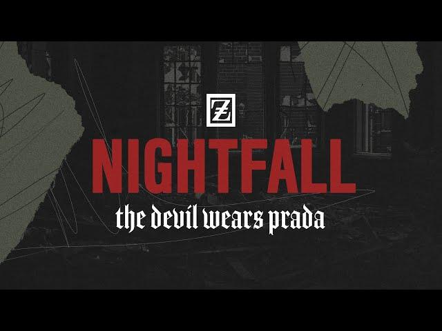 The Devil Wears Prada - Nightfall