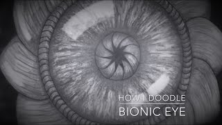 How I Doodle - Bionic Eye. Speed Drawing