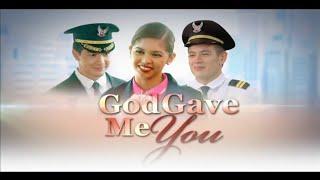 EB Lenten Special: GOD GAVE ME YOU [Full HD] 03.23.2016