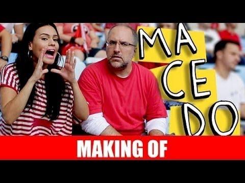 Making Of – Macedo