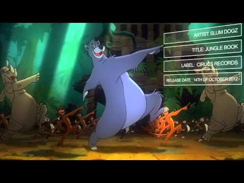 Slum Dogz - Jungle Book (Circus Records) (Full) (HD)