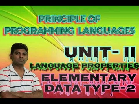 ppl-lecture-8:-language-properties-elementary-data-type-scalar-data-type-&-composite-vishwakara-ji