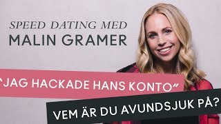 Speed dating with Malin Gramer