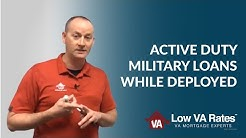 Active Duty Military Loans While Deployed