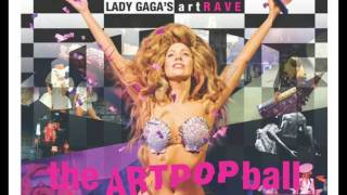 Lady Gaga - Partynauseous  Interlude   Artrave: The Artpop Ball Studio Version