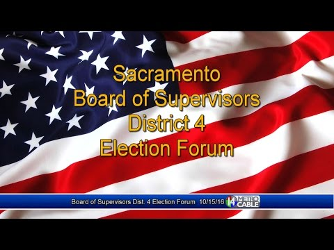 Election Forum, Sacramento County Board of Supervisors District 4