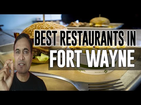 Best Restaurants And Places To Eat In Fort Wayne, Indiana IN
