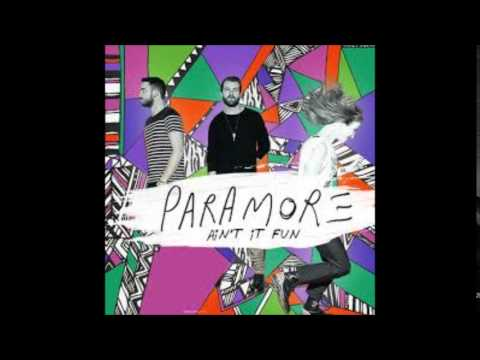 THE MUSIC VERSIONS Paramore - Ain't It Fun AUDIO
