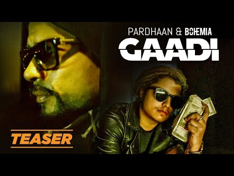 Gaadi Song Teaser | Bohemia, Pardhaan, Sukh-E | Releasing 29 January 2018