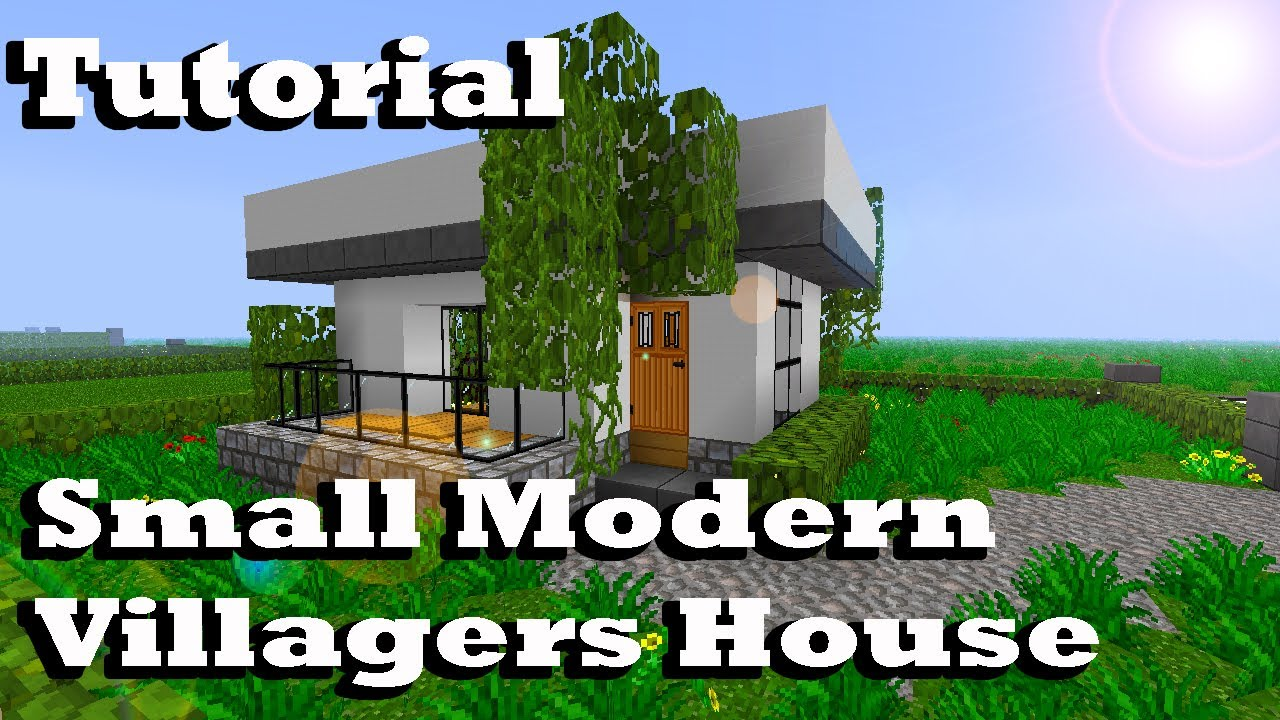 Tiny Modern House Minecraft minecraft tutorial of small modern villagers house - youtube