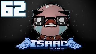 The Binding of Isaac: Rebirth - Let's Play - Episode 62 [My Best Run Ever?]