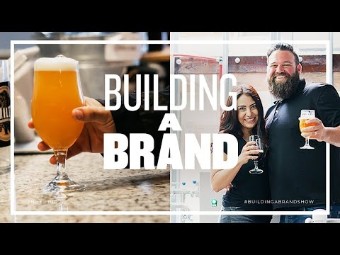 Launching A Beer Brewery Brand – Building A Brand, Ep. 11 thumbnail