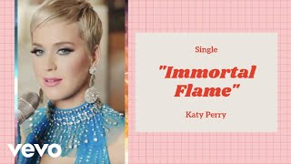Katy Perry - Immortal Flame (Audio)