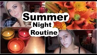 Summer Night Routine