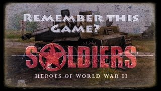 Remember this game? Soldiers Heroes of World War II