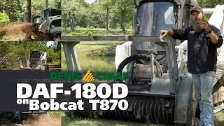 Clears trees, slash and brush with ease! Interview with owner. DAF-180D on Bobcat T870