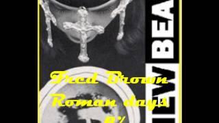 Fred Brown - Roman days -8%