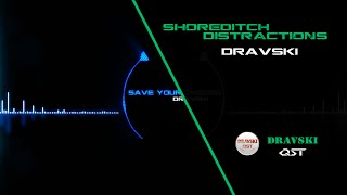 Dravski - Shoreditch Distractions. Awesome Electronic Background Music with Drum Beats!