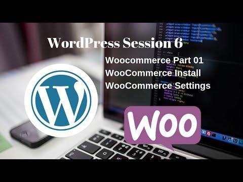WordPress Session 7 | WooCommerce Part 01 thumbnail