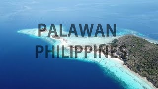 THE MOST BEAUTIFUL ISLAND IN THE WORLD -  PALAWAN (YOU NEED TO WATCH THIS!)