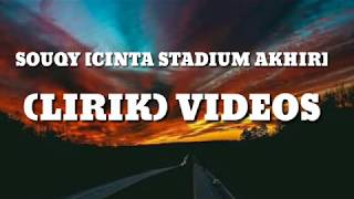 Gambar cover Souqy Cinta stadium akhir | Lirik video