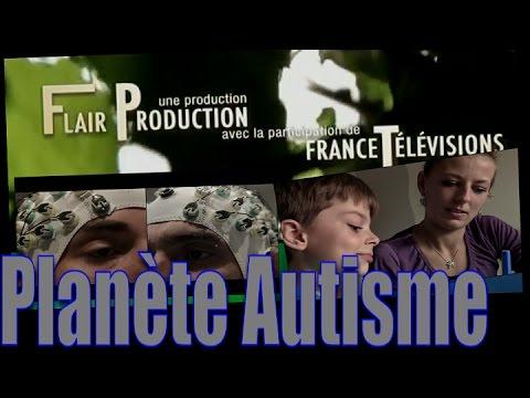 Planète autisme Reportage France Télévision