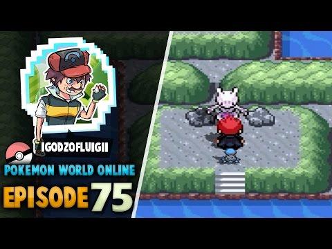 "Pokemon World Online - Episode 75 ""Cerulean Cave & Mewtwo... Level 120!"""