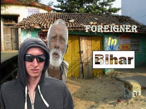 Foreigner in Bihar    Imagination Mind