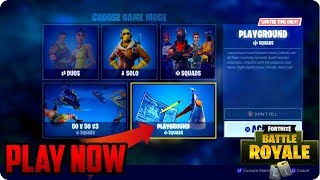 "Fortnite Battle Royale: How To Play PlayGround Update! ""Play It Now Trick"""