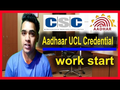 how to aadhaar ucl credentials aadhaar card work start now Csc 2018