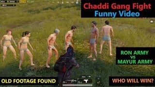 "[Hindi] PUBG Mobile   Funny Chaddi gang Fight ""RON ARMY VS MAYUR ARMY"""