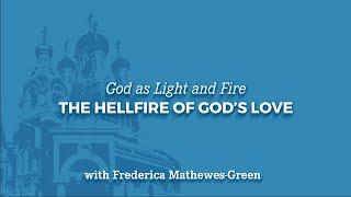 God as Light and Fire: The Hellfire of God