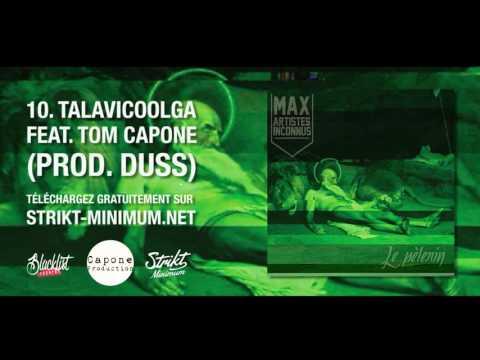 Max feat. Tom Capone - 10. Talavicoolga (Son officiel)