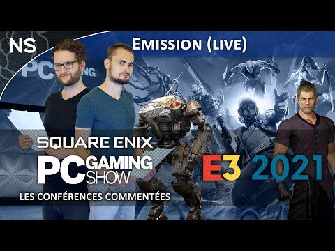 E3 2021 : Square Enix et PC Gaming Show, les conférences commentées !