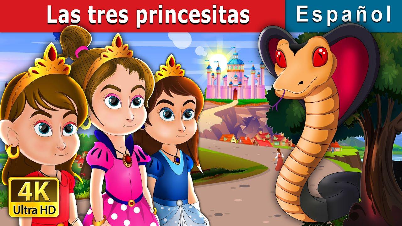 Las tres princesitas   Three Little Princesses n Spanish    Spanish Fairy Tales