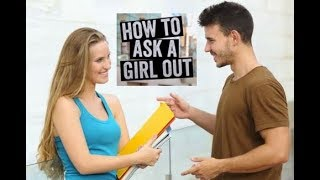 Examples of How To Ask A Girl Out and Avoid Rejection Every Time