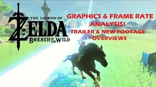 Zelda Breath of the Wild - New Graphics & Frame Rate Analysis!